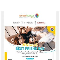[Floweradvisor] Happy Best Friend's Day. You Still  Have Time To Send Your Best Friend Flowers!