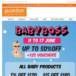 [Guardian]  Up to 50% OFF + $25 vouchers on our TOP Baby Brands!