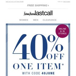 [Last Call] Effective immediately: We're emailing you about ④⓪% OFF 1 item