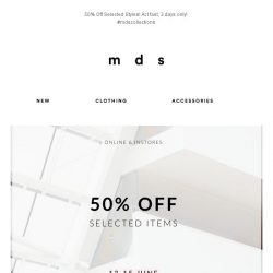 [MDS] 50% Off Selected Styles!
