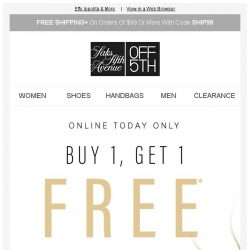 [Saks OFF 5th] Hours left: BOGO FREE jewelry w/ code ONEFREE