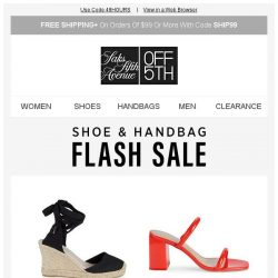 [Saks OFF 5th] Get carried away: Up to 70% off shoes & handbags