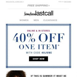 [Last Call] A summer surprise: Please open for 40% off YOUR CHOICE!