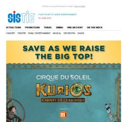 [SISTIC] SAVE AS WE RAISE THE BIG TOP! KURIOS by Cirque du Soleil Opens in 3 Weeks.