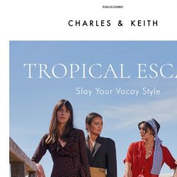[Charles & Keith] Summer Style: Hotter Than Ever☀