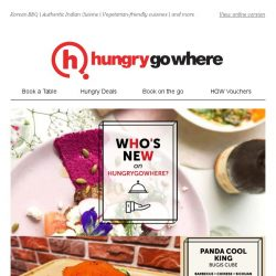 [HungryGoWhere] Who's NEW on HungryGoWhere? Discover the latest additions now