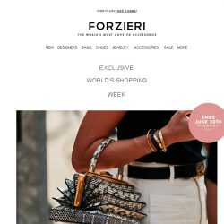[Forzieri] Starts Now | World's Shopping Week EXCLUSIVE