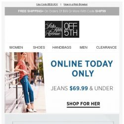 [Saks OFF 5th] Extra 25% off ends tonight...