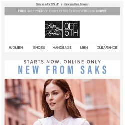 [Saks OFF 5th] Direct from Saks: you have an up to 80% off code to use