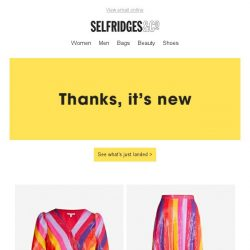 [Selfridges & Co] Get acquainted with our newest arrivals
