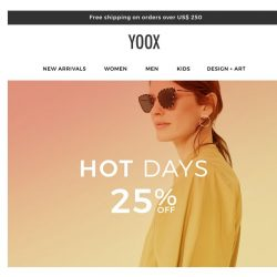 [Yoox]  Hot Days: 25% OFF on your new looks