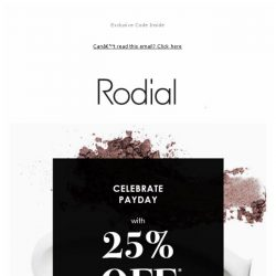 [RODIAL] Celebrate Payday: 25% Off 