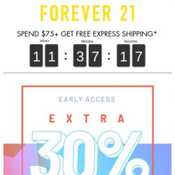 [FOREVER 21] EARLY ACCESS: Extra 30% Off Sale + MORE!