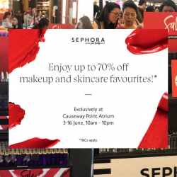Sephora: Atrium Sale with Up to 70% OFF Makeup & Skincare Favourites at Causeway Point!