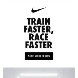 [Nike] Nike Zoom Series: Every run faster