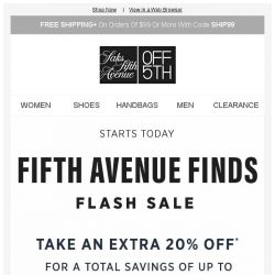 [Saks OFF 5th] Up to 85% off Fifth Avenue finds starts today + SPECIAL DELIVERY: Gucci & More!