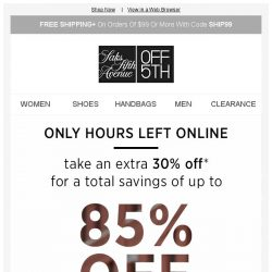 [Saks OFF 5th] Marissa Webb on your mind? + Hours left: extra 30% OFF contemporary (for a total savings of up to 85% OFF)
