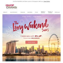 [iShopChangi] 🎉You're invited: Celebrate Singapore's Birthday with 8% OFF!🎆