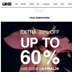 [LN-CC] Final Markdowns: up to 60% off + extra 20%