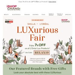 [iShopChangi] Relax, Renew & Beautify at our LUXurious fair!
