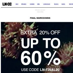 [LN-CC]  Last chance: Final Markdowns up to 60% off + extra 20%