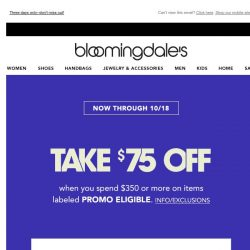 [Bloomingdales] Take $75 off when you spend $350 or more