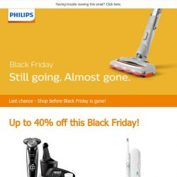 [PHILIPS] Last chance - Black Friday sale is nearly gone!