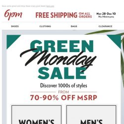 [6pm] 70% - 90% OFF: Green Monday Sale!