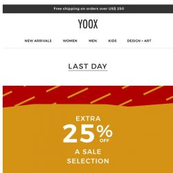 [Yoox] Last day: Don't miss out on the double SALE...