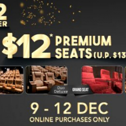Golden Village: Enjoy Premium Seats at only $12 Per Online Ticket!