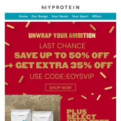[MyProtein] [Last Chance] Save Up To 50% Off 💥