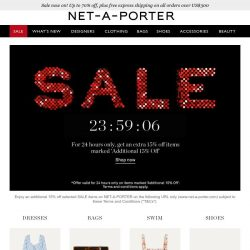 [NET-A-PORTER] Quick! Don't miss an extra 15% off* selected styles