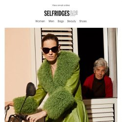 [Selfridges & Co] Warning: this email contains some colourful material