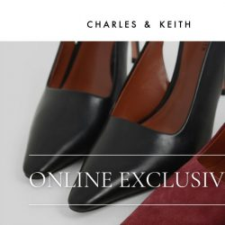 [Charles & Keith] Online Exclusives