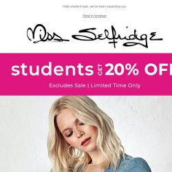 [Miss Selfridge] Students, here's 20% off! 🛍💰
