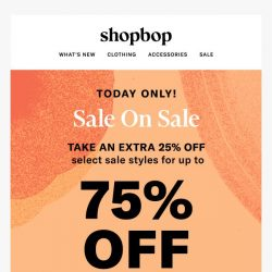 [Shopbop] Today ONLY: Up to 75% off sale!
