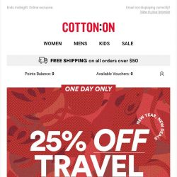 [Cotton On] Going somewhere? 25% OFF TRAVEL ✈️
