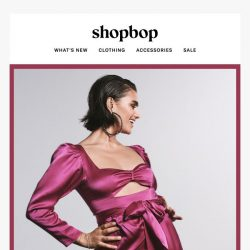 [Shopbop] For that thing you RSVPed to