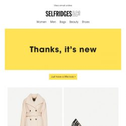 [Selfridges & Co] Open for nice, new things