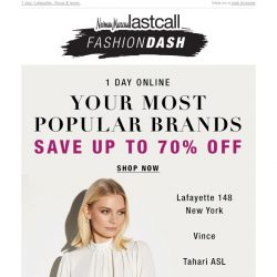 [Last Call] FASHION DASH: Your most popular brands up to 70% off