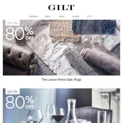 [Gilt] Luxury Home Sale 🔻 Up to 80% Off
