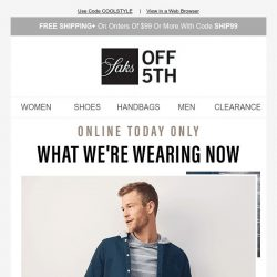 [Saks OFF 5th] Extra 25% OFF on-trend looks to wear now