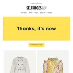 [Selfridges & Co] Incoming: 3,000+ new-in pieces from Zimmermann, Valentino and more