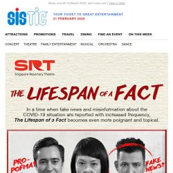 [SISTIC] SRT's latest comedy tackles fake news! Tix from only $35. Opens 25 Feb.