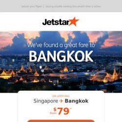 [Jetstar] Bangkok is now on sale! Fares from $79^