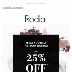 [RODIAL] 25% Off Everything Continues 💕