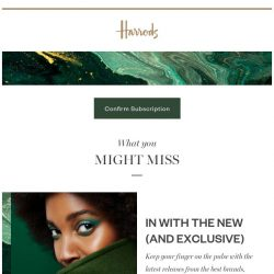 [Harrods] Please confirm your subscription to keep hearing from us