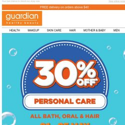 [Guardian] ⚡ 30% off ALL Bath, Oral & Hair ends today!