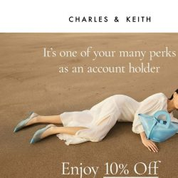 [Charles & Keith] Have You Used Your Promo Code?