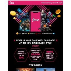 [Fave] Fave has entered the game 🎮 Get up to 10% cashback!